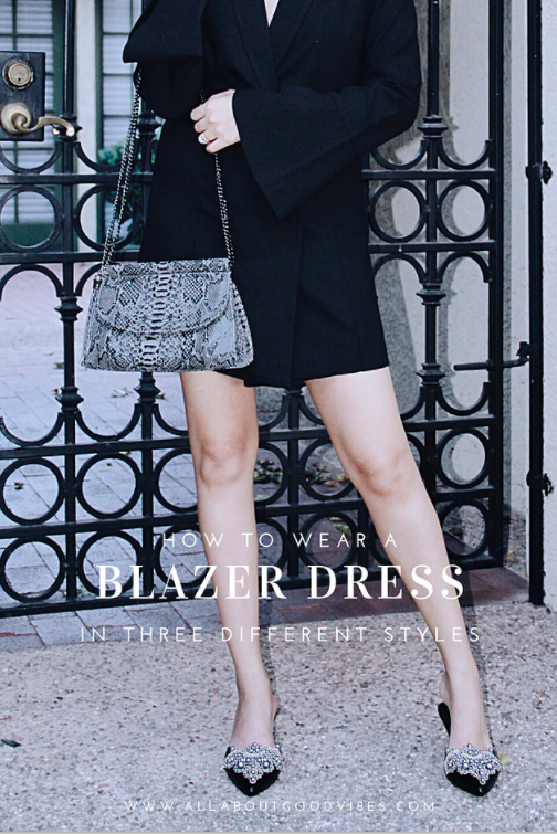STYLE ADVICE How To Wear A Blazer Dress In Three Different Styles
