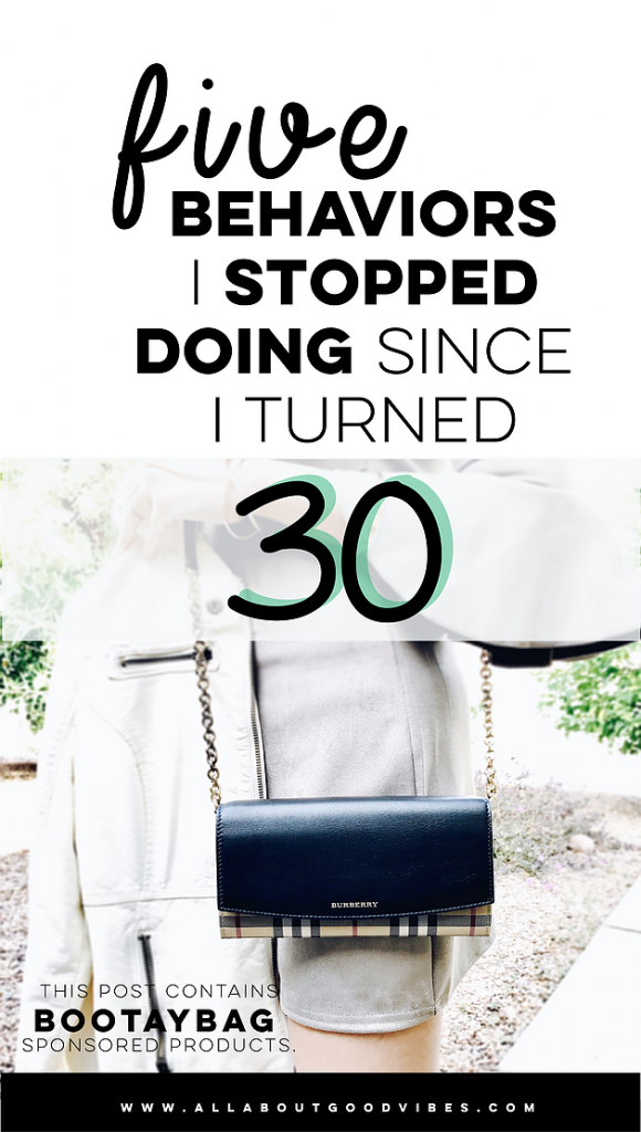 Five Behaviors I Stopped Doing Since I Turned 30