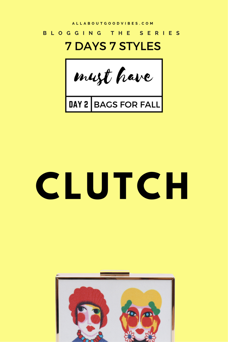 Must Have Bags for Fall | 7 Days 7 Styles | Day 2 Clutch