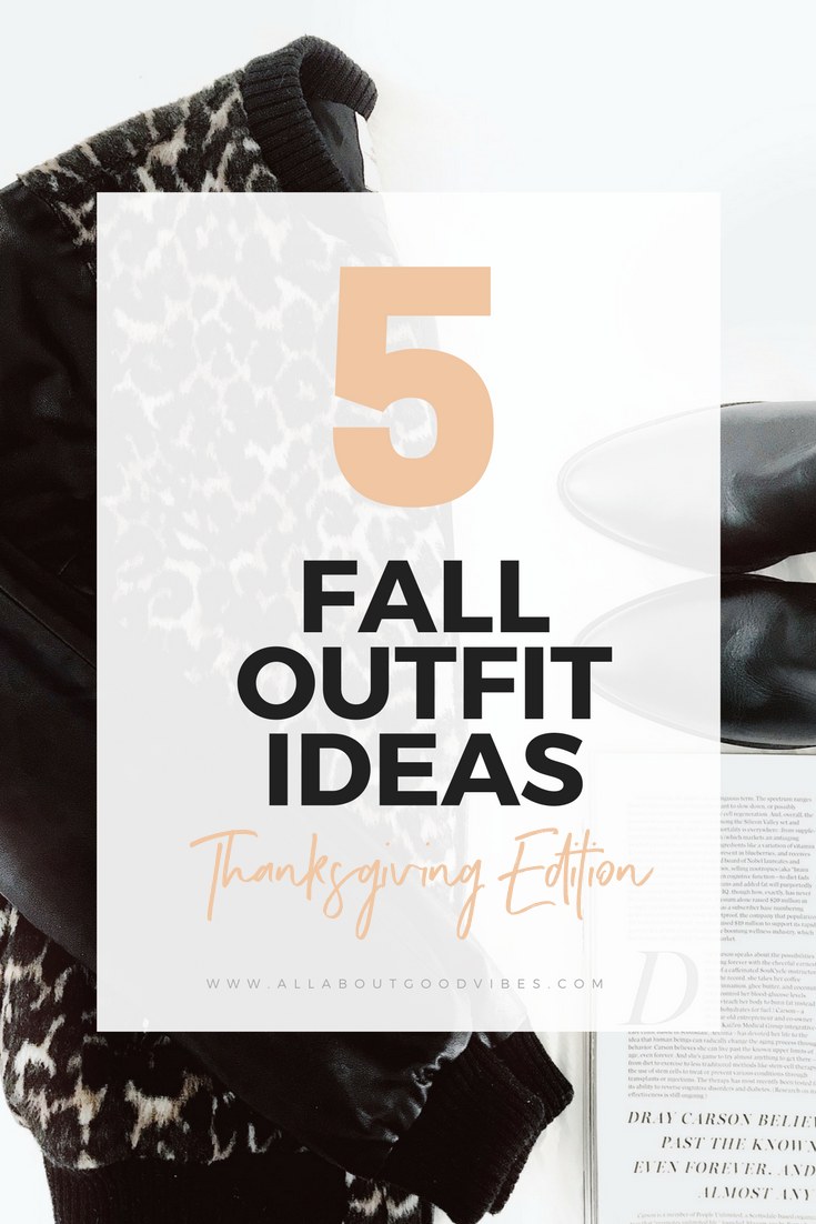 Autumn Fall Outfit Ideas Thanksgiving Edition