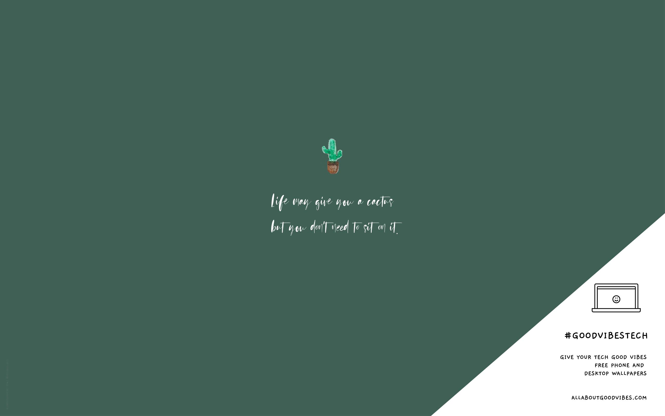 CACTUS-QUOTE-FREE-PHONE-DESKTOP-WALLPAPERS-DOWNLOAD-ALLABOUTGOODVIBES.COM
