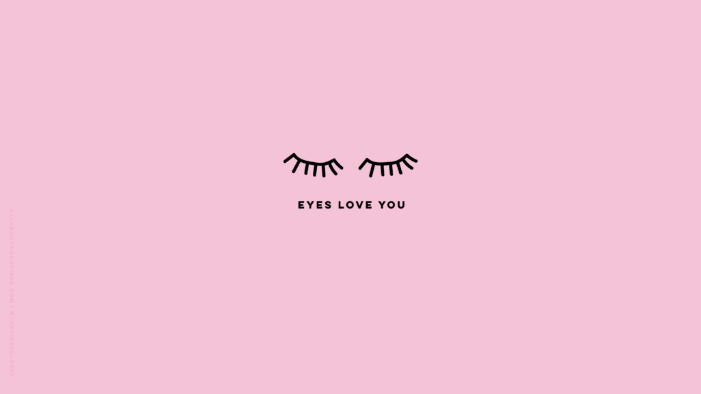 Pink Eyes love you desktop wallpaper